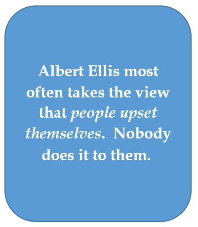 Albert Ellis blames the client for upsets